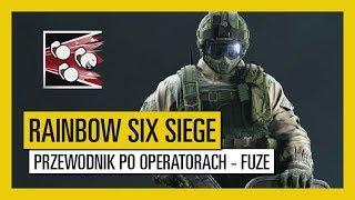 Tom Clancy's Rainbow Six Siege – Przewodnik po operatorach - Fuze