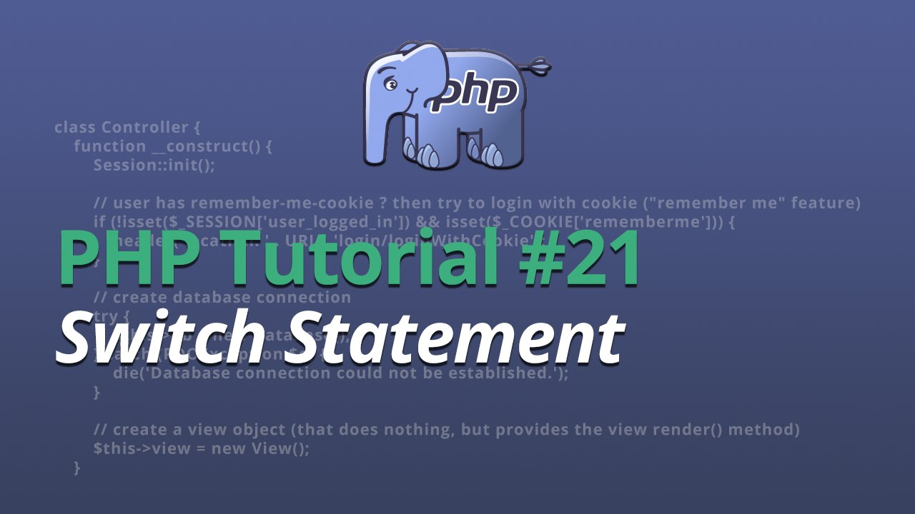 PHP Tutorial - #21 - Switch Statement