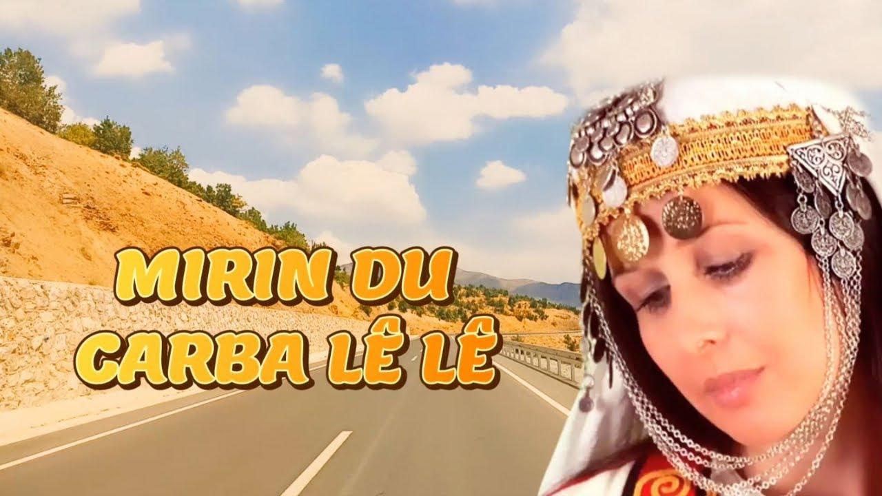 Mırın Du Caraba Le Le - Kürtçe Dertli Duygulu Uzun Hava