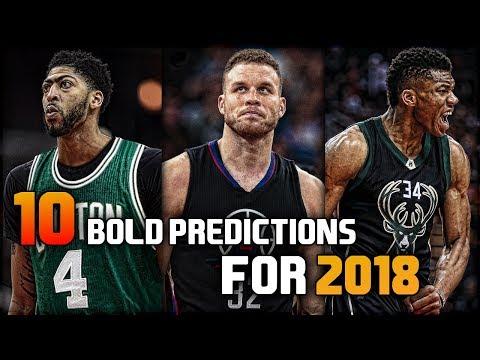 10 BOLD NBA Predictions for 2018!