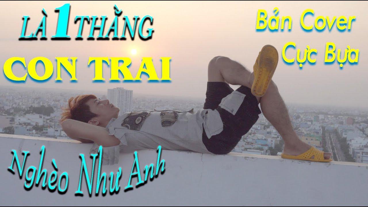 JACK – Là 1 Thằng Con Trai Official MV | J97 | COVER NAM ANH | Hit Tiktok 2020