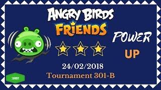 Angry Birds Friends Tournament 301-B All Levels POWER UP Walkthrough