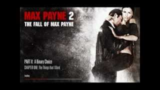 Max Payne 2 Walkthrough Mission 10: The Things that I Want