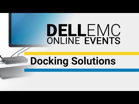 Docking Solutions - Dell EMC Online Events