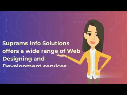 Everything About Website Design and Development Company  – Suprams Info Solutions