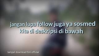 Video Download Film Terbaru,,,,, Tuliskan di coment film apa download MP3, 3GP, MP4, WEBM, AVI, FLV Juni 2018