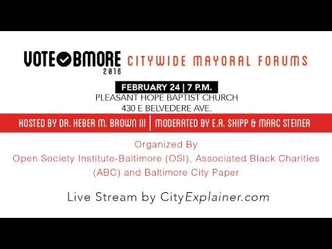 Baltimore Mayoral Candidate Forum at Pleasant Hope Baptist Church