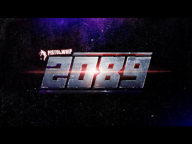 Pistol Whip - 2089 - Announcement Trailer | Oculus Quest, PC VR, PSVR