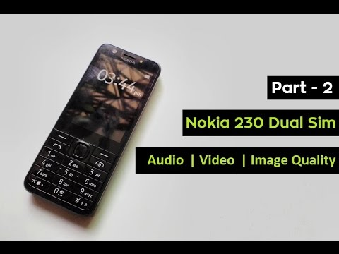 Nokia 230 Dual Sim Sound | Image | Video | Audio Quality Test | Part - 2