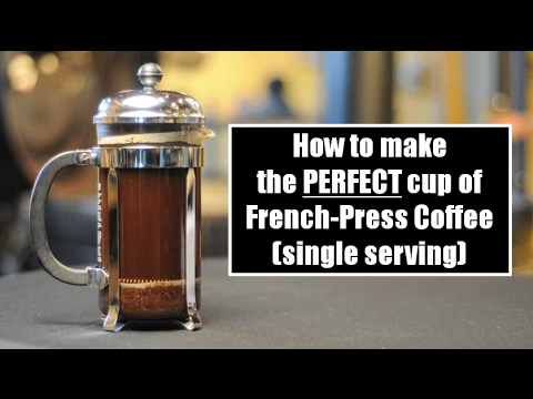 how to make the perfect cup of french press coffee single serving youtube. Black Bedroom Furniture Sets. Home Design Ideas