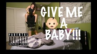 I WANT A B.A.B.Y NOW PRANK ON GIRLFRIEND!! *GETS REAL!!*