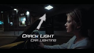 Car lighting with the crack light by Blind Spot