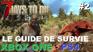 7 days to die xbox one ps4 2 guide de survie chasse nouriture eau zombie