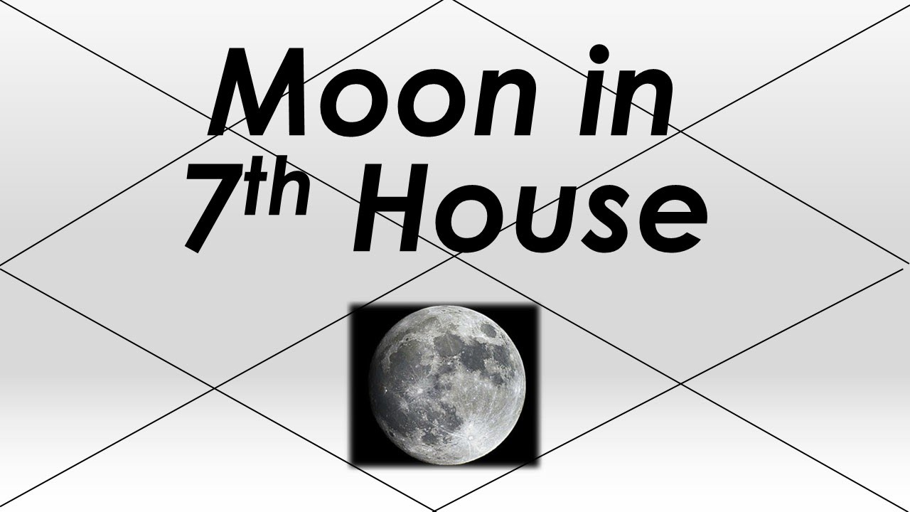 Moon in 7th House (Vedic Astrology) - YouTube