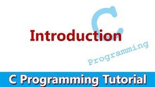 C Programming Tutorial #01 Introduction: CPU, Program & Programming Language