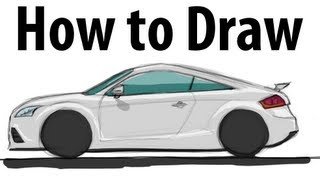 How to draw an Audi TT RS - Sketch it quick!