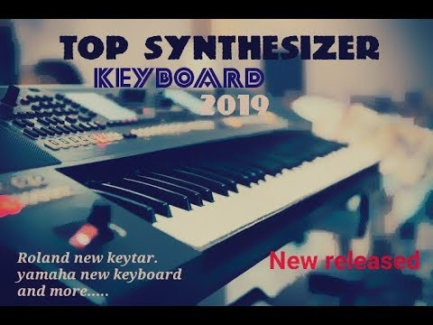 BEST SYNTHESIZERS & MUSIC PRODUCTION GEAR 2019 | beast 5 keyboard | new  synthesizer 2019