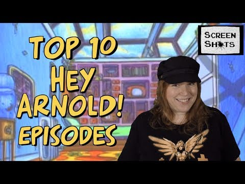 Top 10 Hey Arnold Episodes (Screen Shots)