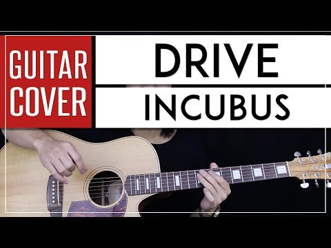 Drive Guitar Cover Acoustic - Incubus 🎸 |Tabs + Chords|