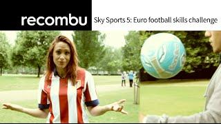 Sky Sports 5: Euro football skills challenge