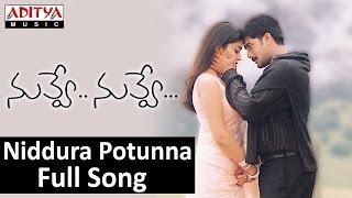 Niddura Potunna Full Song II Nuvve Nuvve Movie II Tarun, Shreya