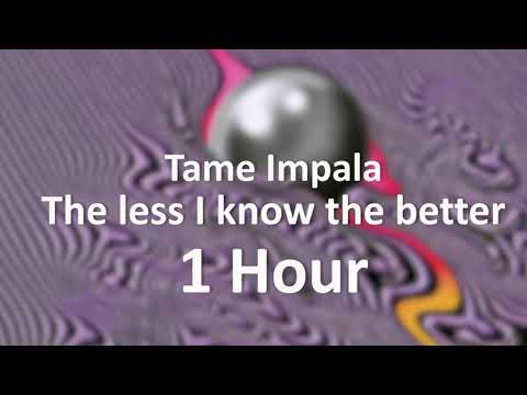Tame Impala - The Less I Know The Better [1 Hour] Loop