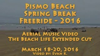 Pismo 2016 Spring Break Freeride - The Beach ...