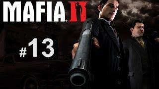 Прохождение Mafia 2 с Карном Часть 13