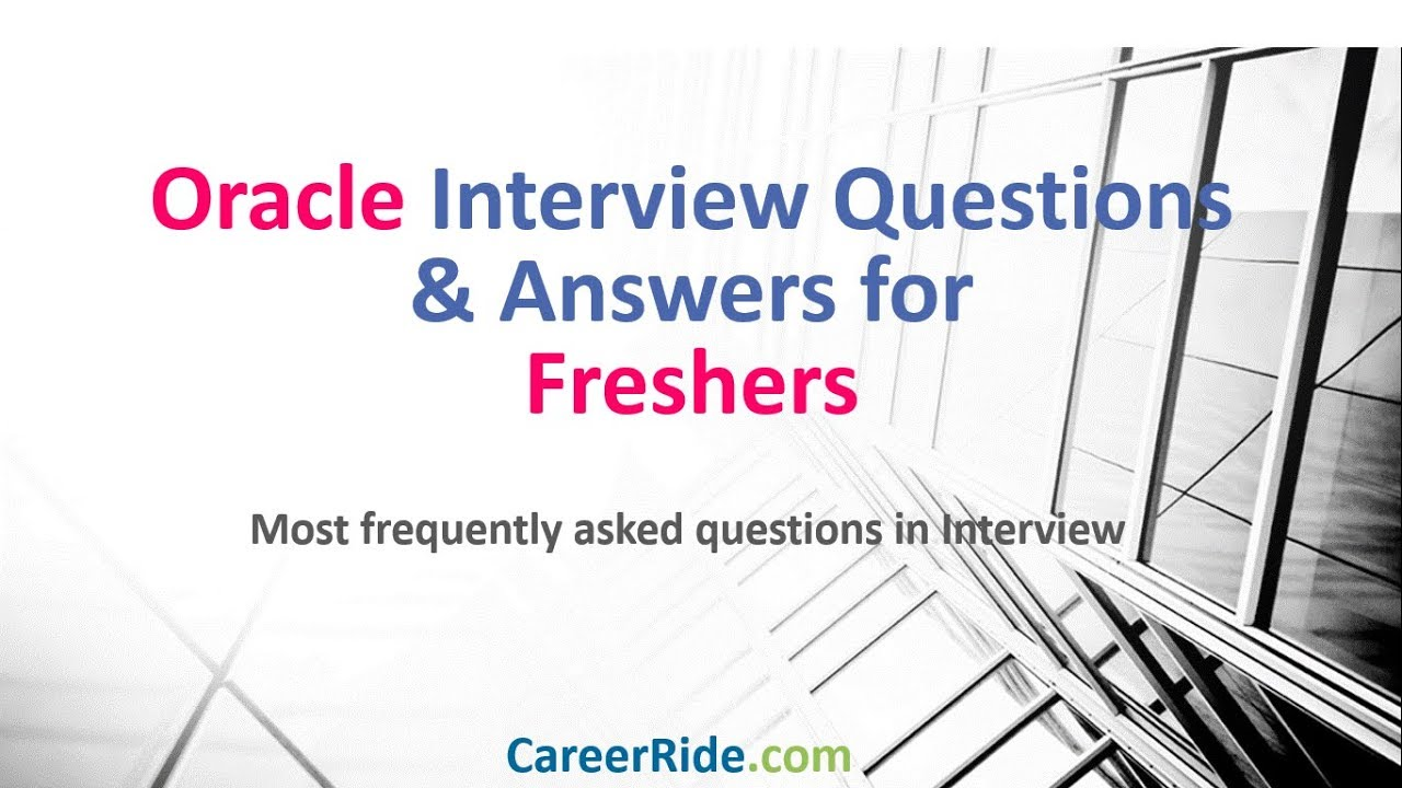 45 Oracle Interview Questions and Answers