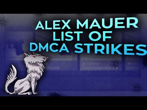 UPDATE: Alex Mauer list of DMCA strikes