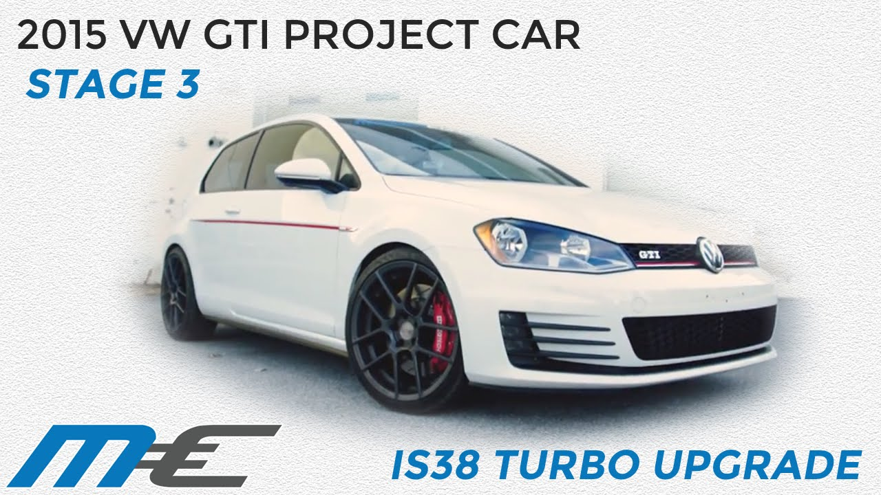 2015 volkswagen mk7 gti project car stage 3 is38 turbo. Black Bedroom Furniture Sets. Home Design Ideas