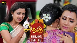 Azhagu - Tamil Serial | அழகு | Episode 656 - 661 | Weekly Highlights | Recap | Sun TV Serials