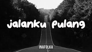 Baixar Faldes Arya - Jalanku Pulang (Lyric Video)