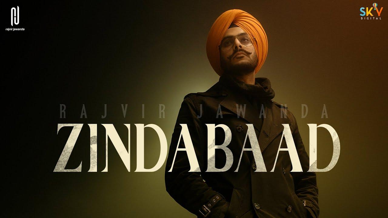 Zindabaad (Official Video) Rajvir Jawanda | Sky Digital | New Punjabi Song 2021 | Rajvir Jawanda