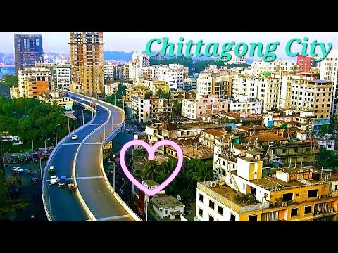 Chittagong City Magnificent View | World Class City |