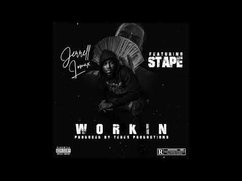Jerrell Lomax feat. Stape - Workin