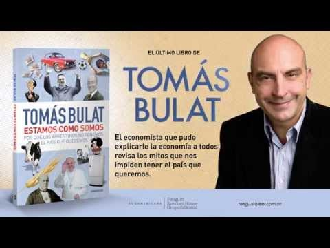Estamos como somos, el último libro de Tomás Bulat