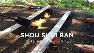 Our Shou sugi ban method with polyurethane