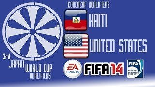 Haiti vs USA - CONCACAF Round 1 - End of Group C - FIFA14 - 3rd Japan World Cup Qualifiers - 60fps