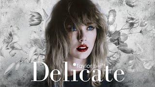 Taylor Swift - Delicate Remix Version (Sawyr & Ryan Tedder)
