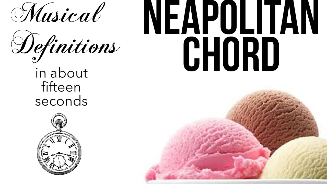 Neapolitan chord musical definitions in about 15 seconds youtube neapolitan chord musical definitions in about 15 seconds hexwebz Gallery