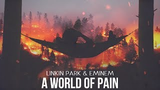 Linkin Park Eminem A World of Pain Mashup.mp3