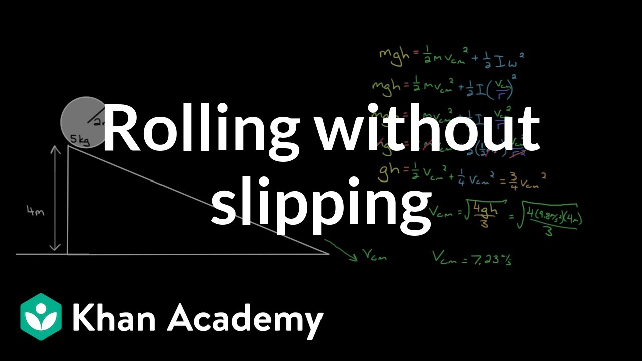 Rolling without slipping problems (video) | Khan Academy