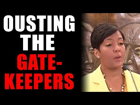 5-9-2021: Ousting The Gatekeepers