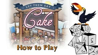 Let Them Eat Cake - How to play