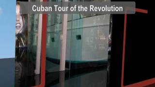 Cuban Tour of the Revolution