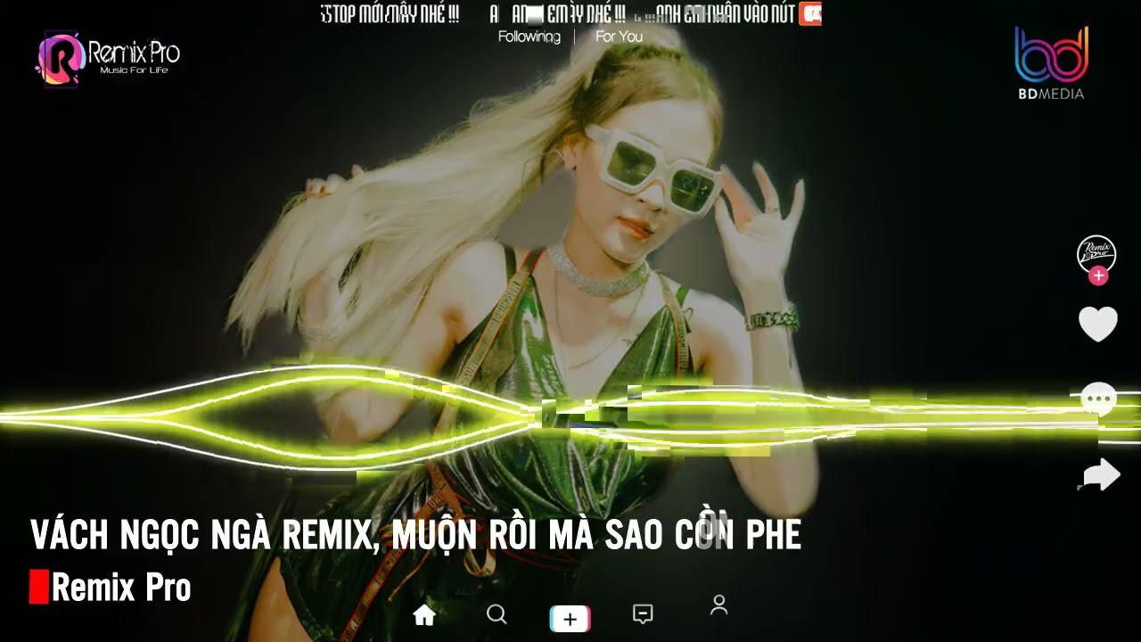 Vách Ngọc Ngà Remix♪Cô Độc Vương 2 Remix♪Tương Phùng Remix♪ Nonstop Việt Mix♪Vinahouse Bass Căng