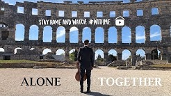 HAUSER: 'Alone, Together' from Arena Pula