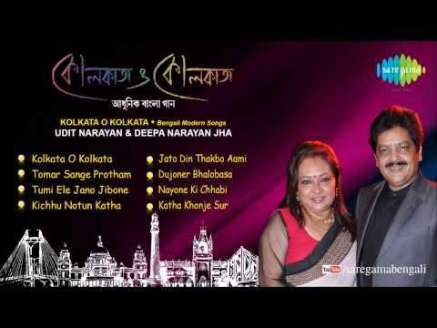 Kolkata o Kolkata | Bengali Modern Songs Audio Jukebox | Udit Narayan, Deepa Narayan Jha