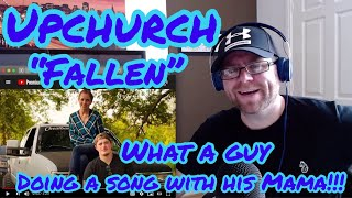 "Upchurch ""Fallen"" ft. My Mama (OFFICIAL AUDIO) Reaction"